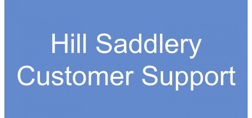 Hill Saddlery Customer Support